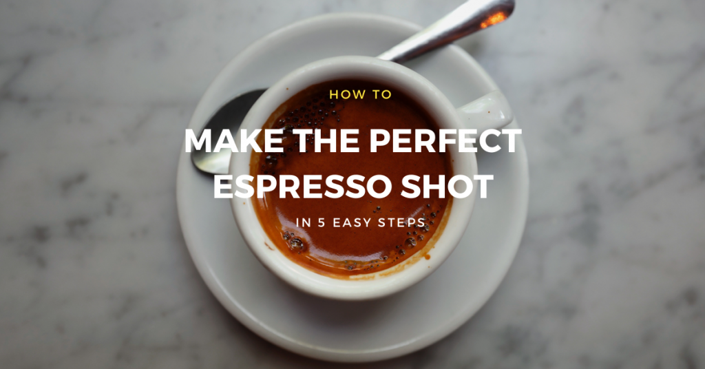 Perfect Espresso Shot