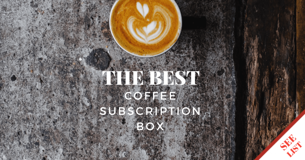 Best coffee subscription box