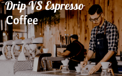 Drip Coffee vs. Espresso: What's the Difference?