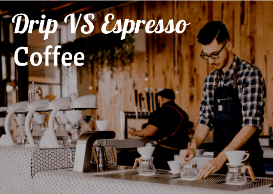 drip vs espresso coffee guide